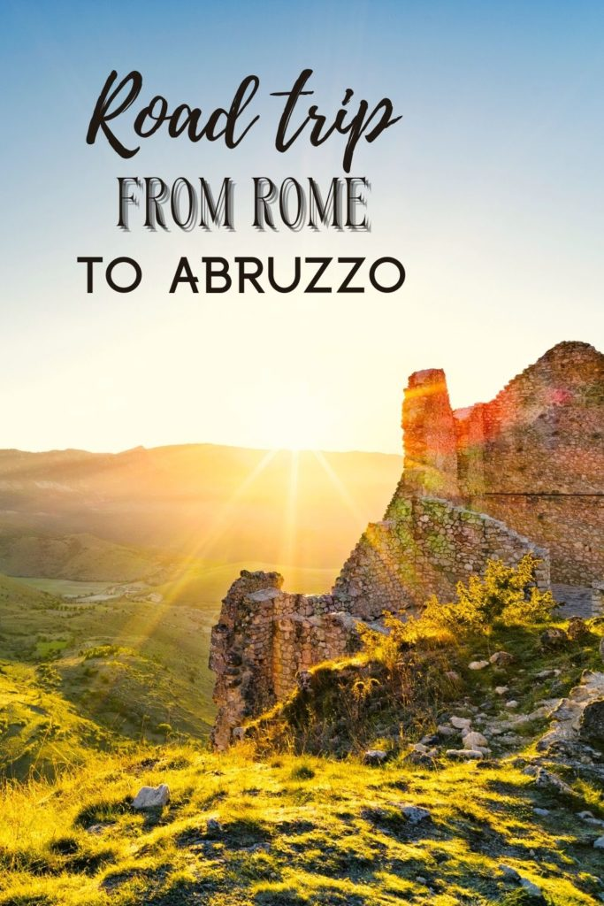 Best road trip from Rome to Abruzzo