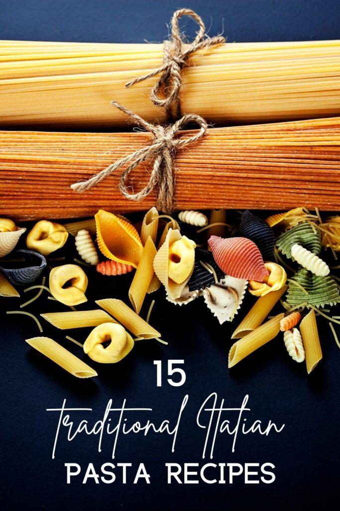 15 Traditional Italian Pasta Recipes